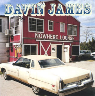 Nowhere Lounge - Davin James Texas Singer Songwriter