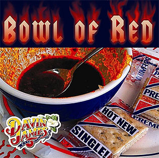 Bowl Of Red - Davin James