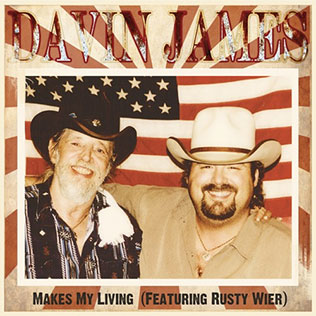 Makes My Living - Davin James and Rusty Wier